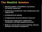 the westgrid solution