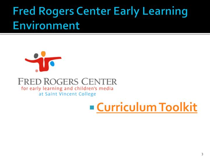 Fred rogers center early learning environment