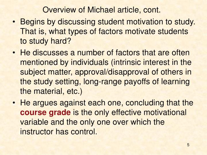 Overview of Michael article, cont.