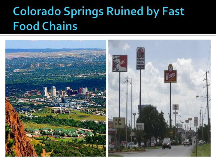 Colorado Springs Ruined by Fast Food Chains