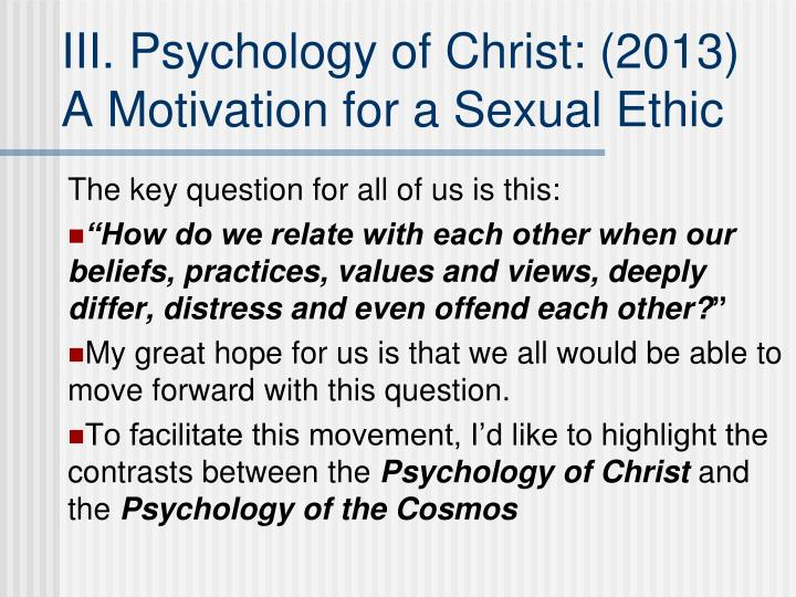III. Psychology of Christ: (2013)