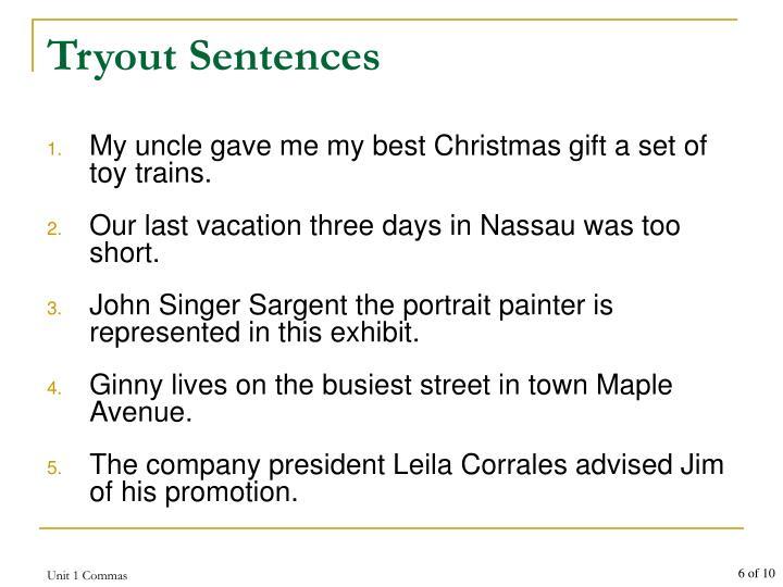 Tryout Sentences