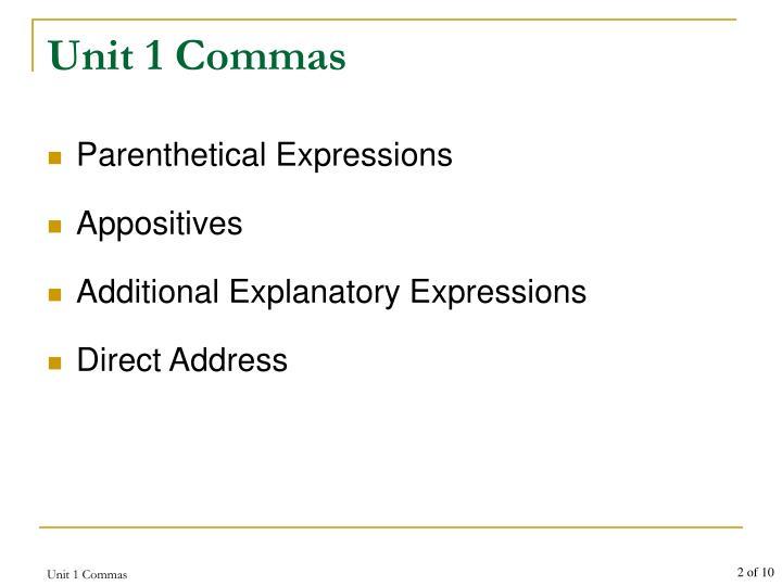 Unit 1 commas