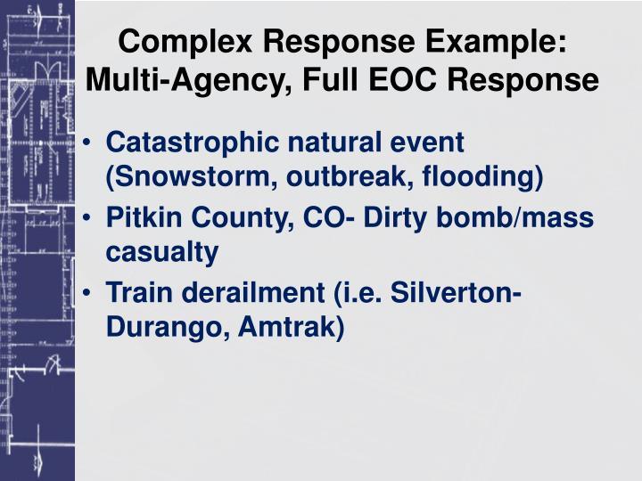 Complex Response Example: