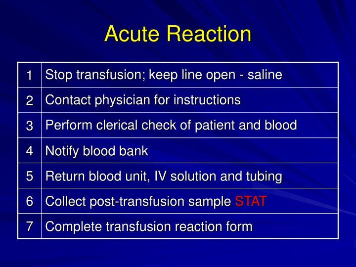 Acute Reaction