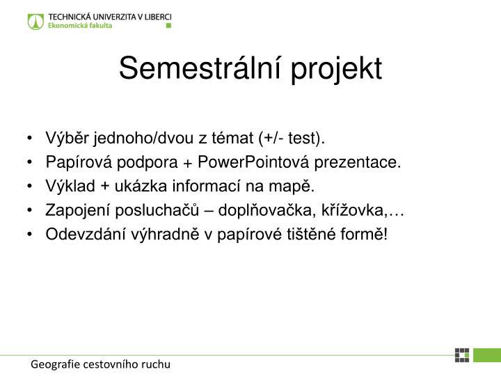 Semestrální projekt