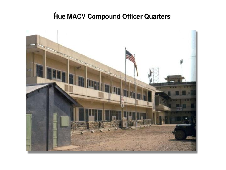 Hue MACV Compound Officer Quarters
