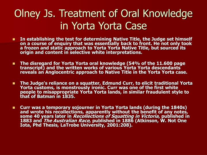Olney Js. Treatment of Oral Knowledge in Yorta Yorta Case
