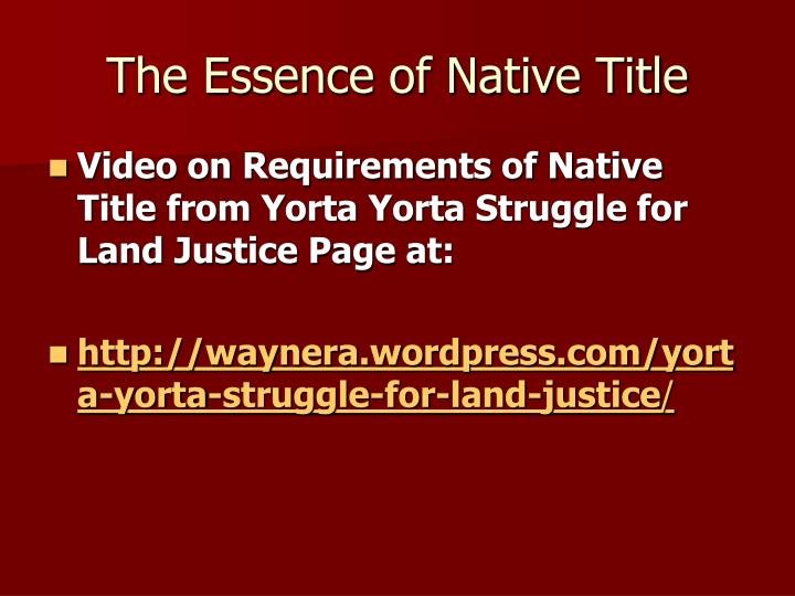 The Essence of Native Title