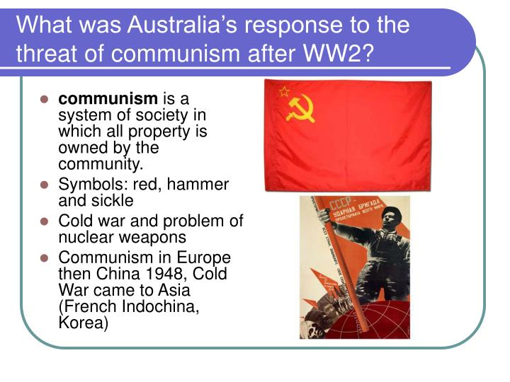 What was australia s response to the threat of communism after ww2