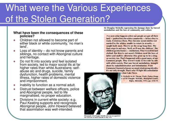 What were the Various Experiences of the Stolen Generation?