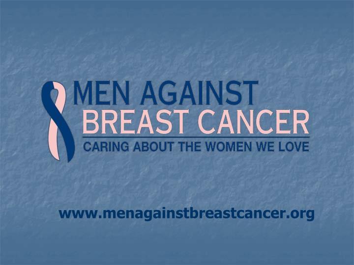 www.menagainstbreastcancer.org