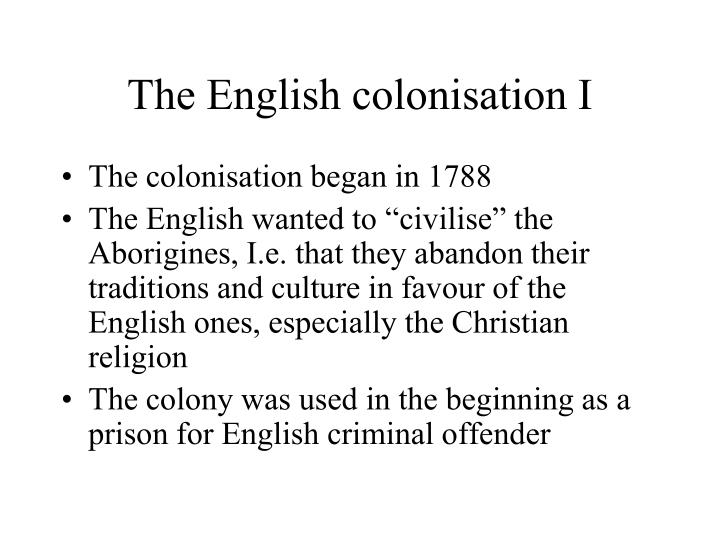 The English colonisation I