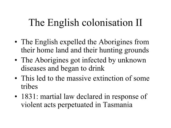 The English colonisation II
