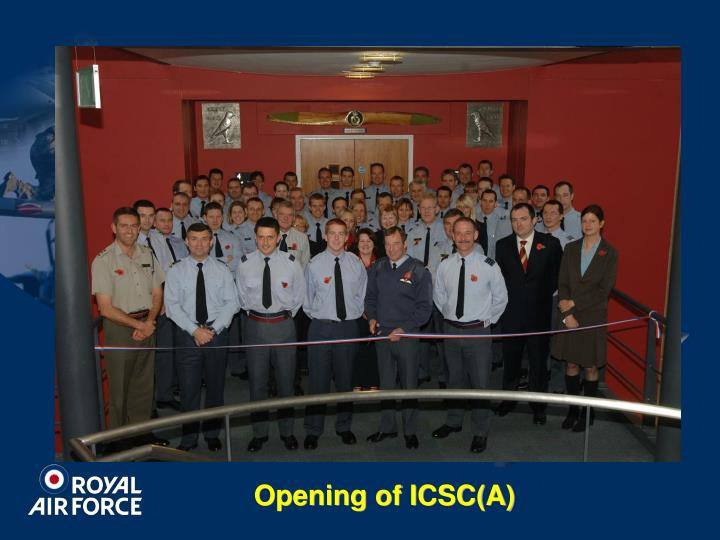 Opening of ICSC(A)
