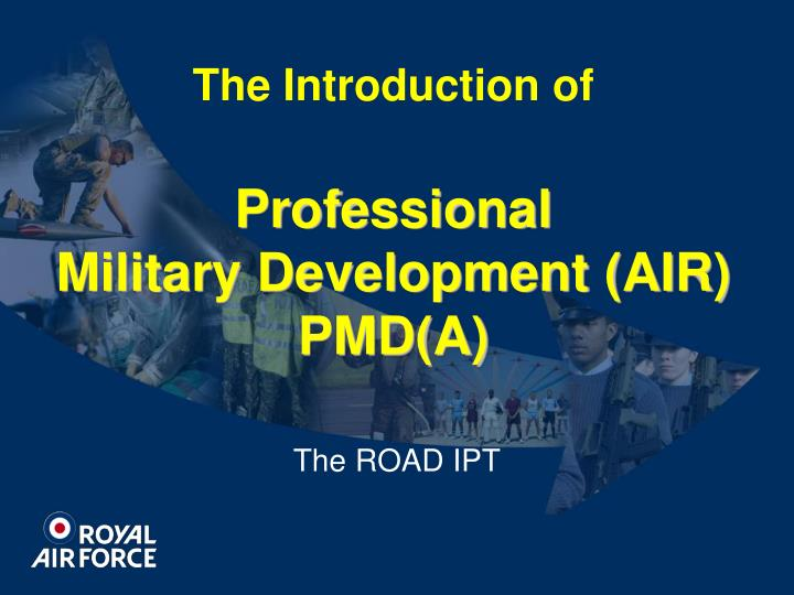 The introduction of professional military development air pmd a