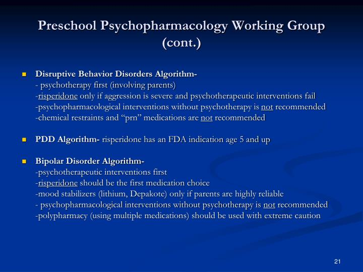 Preschool Psychopharmacology Working Group (cont.)