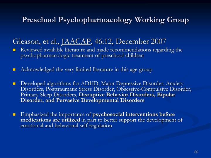 Preschool Psychopharmacology Working Group