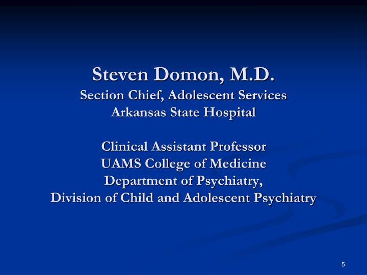 Steven Domon, M.D.