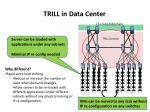 trill in data center