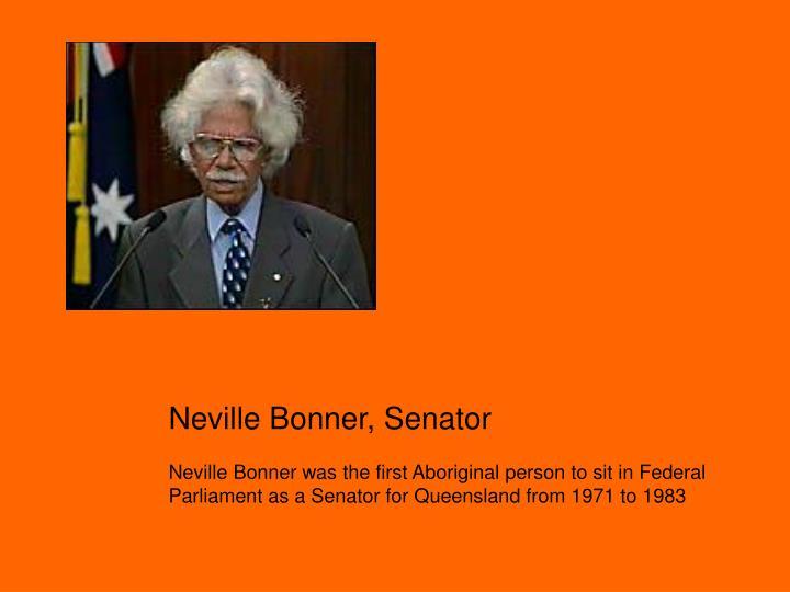 Neville Bonner, Senator