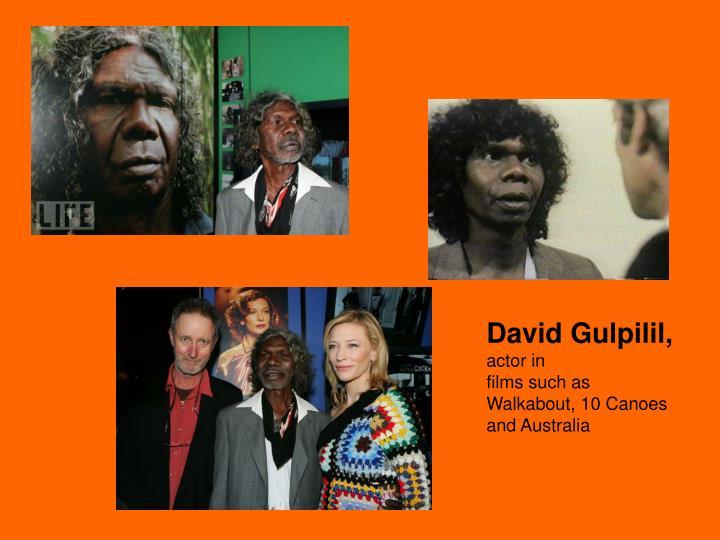 David Gulpilil,