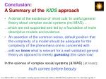 conclusion a summary of the kids approach