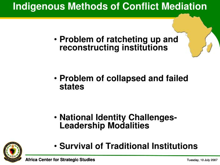 Indigenous Methods of Conflict Mediation