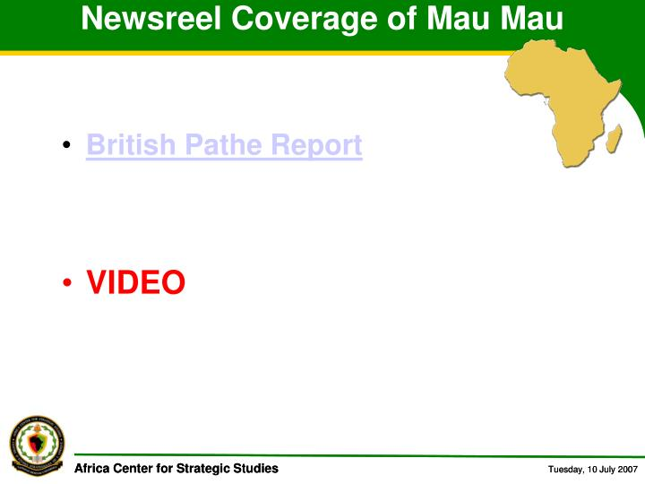 Newsreel Coverage of Mau Mau