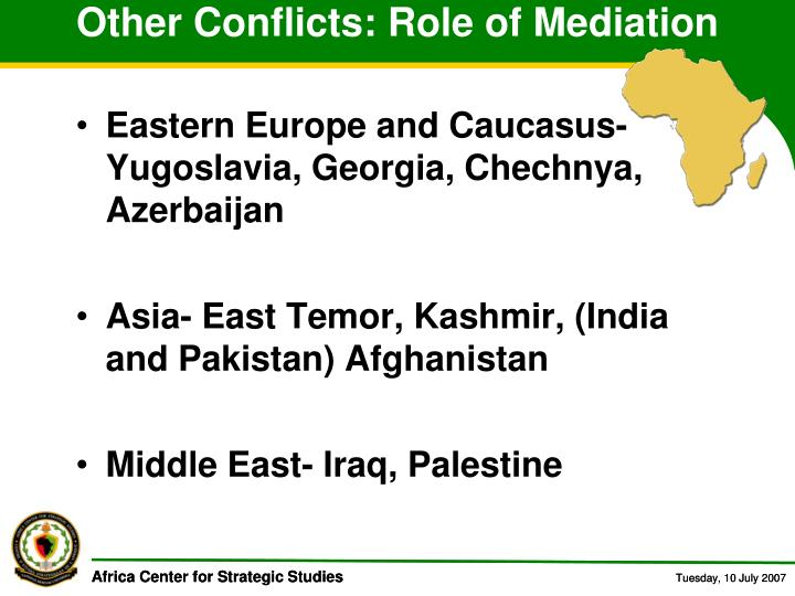 Other Conflicts: Role of Mediation