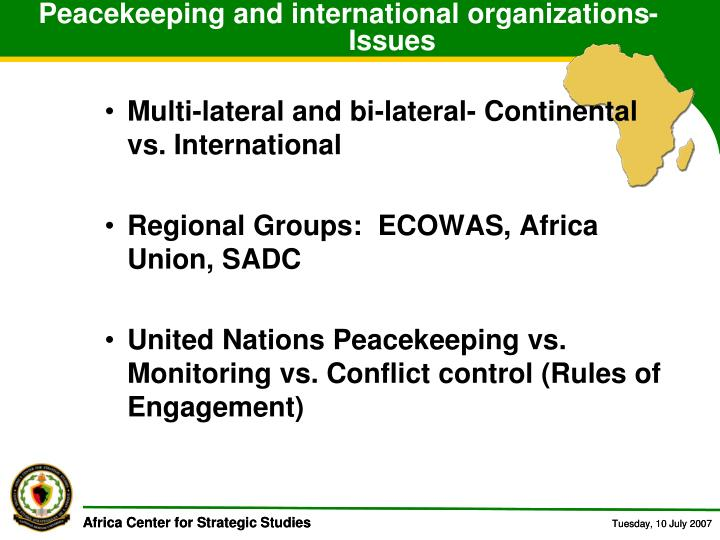 Peacekeeping and international organizations- Issues