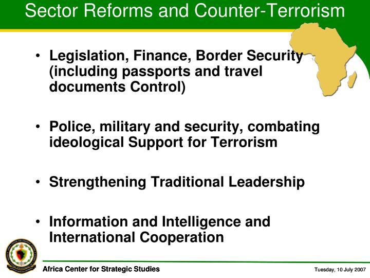 Sector Reforms and Counter-Terrorism