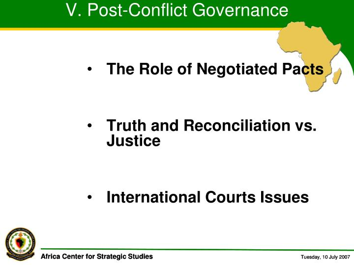 V. Post-Conflict Governance