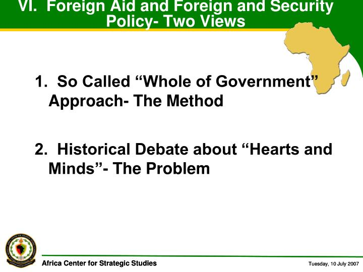VI.  Foreign Aid and Foreign and Security Policy- Two Views