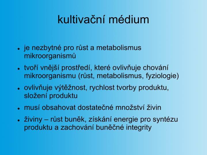 kultivační médium