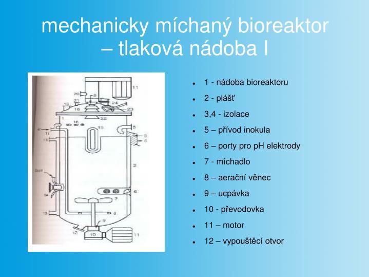 mechanicky míchaný bioreaktor