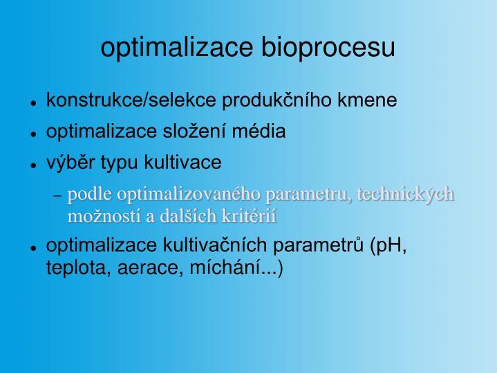 optimalizace bioprocesu