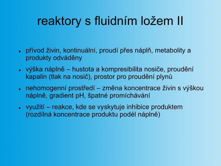 reaktory s fluidním ložem II