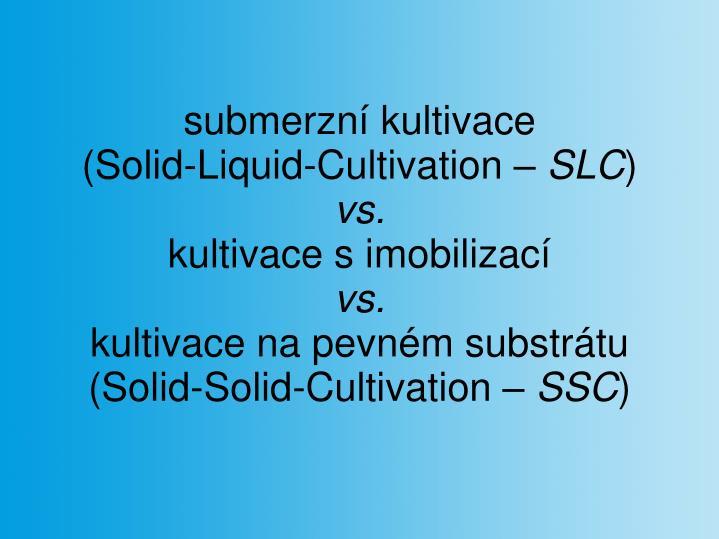 submerzní kultivace