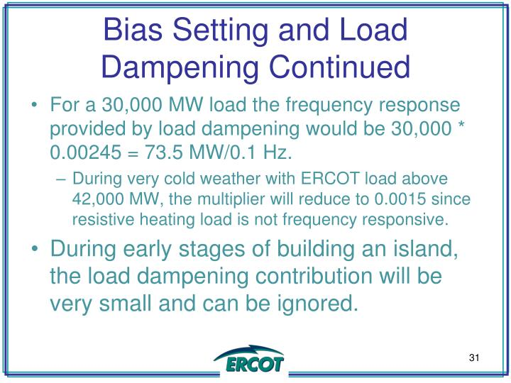 Bias Setting and Load Dampening Continued