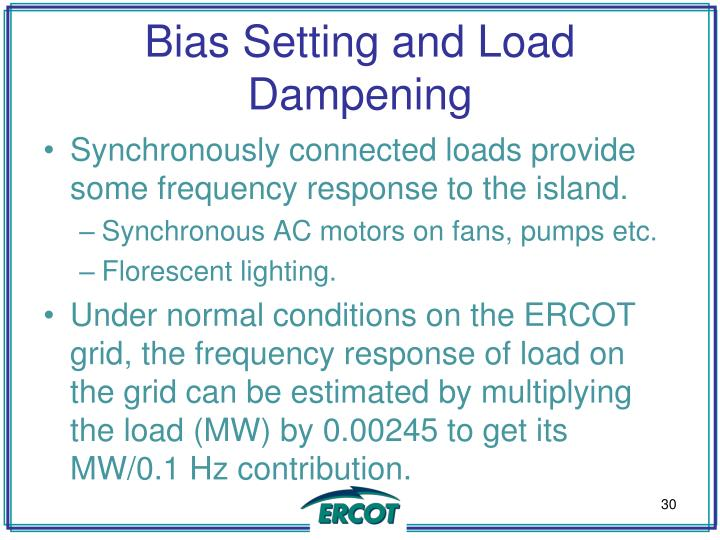 Bias Setting and Load Dampening