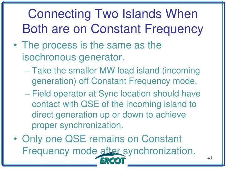 Connecting Two Islands When Both are on Constant Frequency