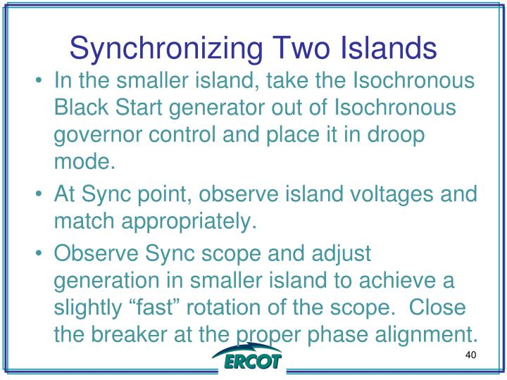 Synchronizing Two Islands