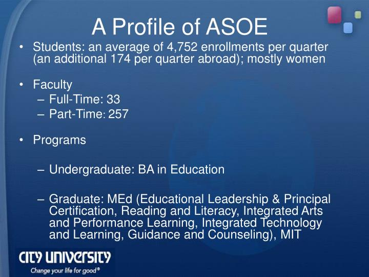 A Profile of ASOE