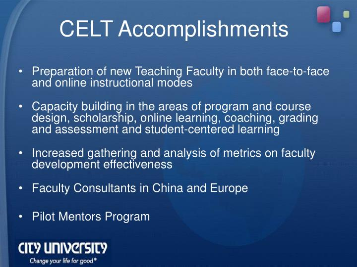 CELT Accomplishments