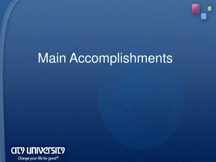 Main Accomplishments