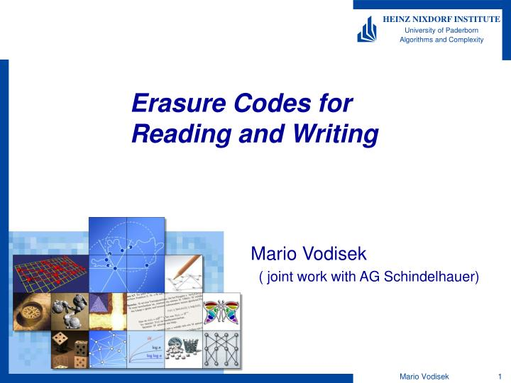 Erasure codes for reading and writing