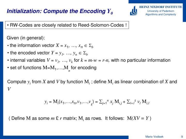 Initialization: Compute the Encoding