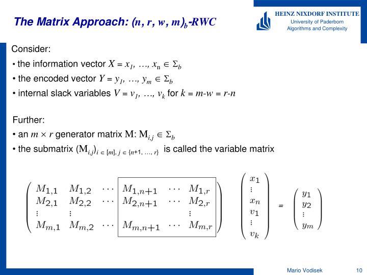 The Matrix Approach: (