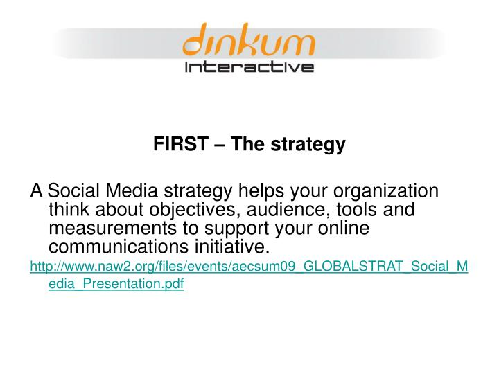 FIRST – The strategy